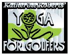 Kathy Roberts Yoga